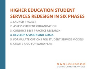 Student Services Redesign Phase 4: Develop a Student Services Vision